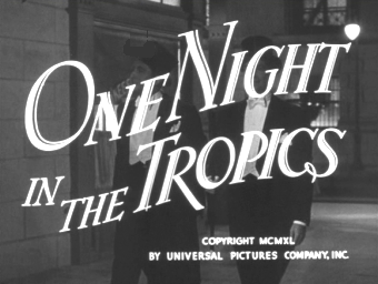 One Night in the Tropics title card